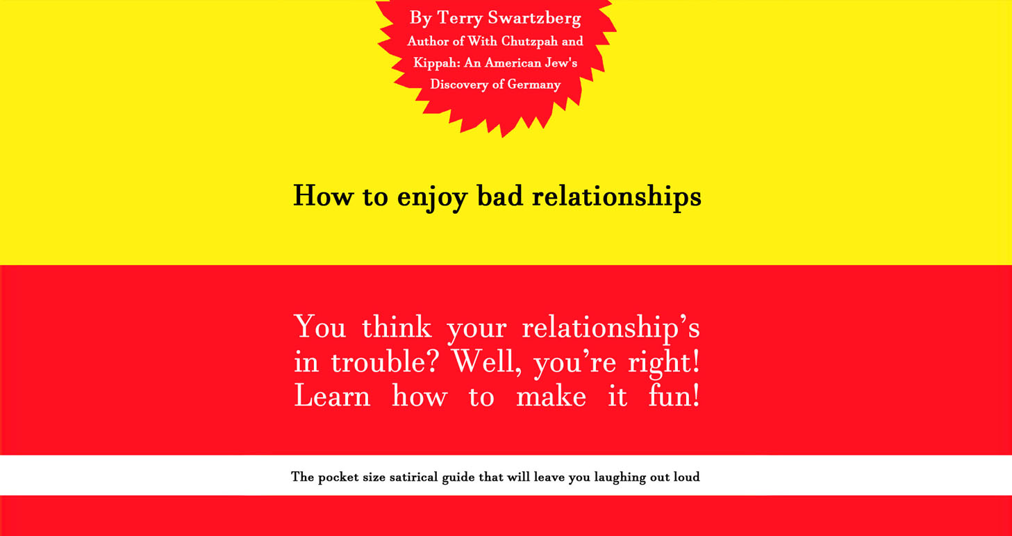 The only realistic guide to enjoying relationships